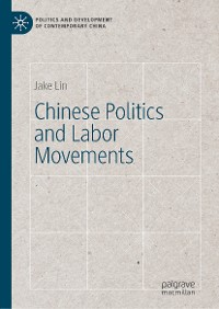 Cover Chinese Politics and Labor Movements