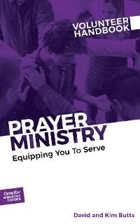 Cover Prayer Ministry Volunteer Handbook