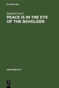 Cover Peace is in the Eye of the Beholder