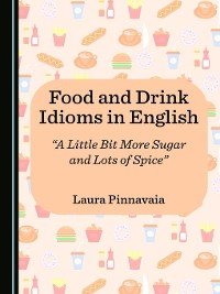 Cover Food and Drink Idioms in English