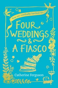 Cover Four Weddings and a Fiasco