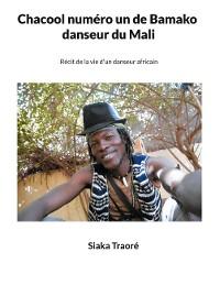 Cover Chacool numéro 1 de Bamako, danseur du Mali