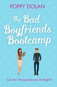 Cover Bad Boyfriends Bootcamp