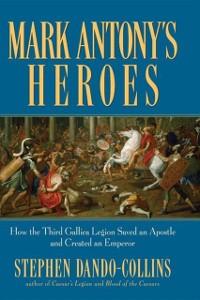 Cover Mark Antony's Heroes