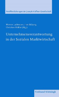 Cover Unternehmensverantwortung in der Sozialen Marktwirtschaft