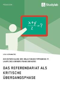 Cover Das Referendariat als kritische Übergangsphase