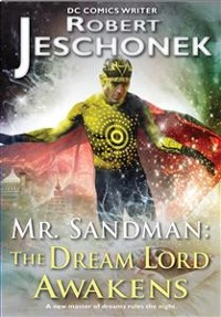 Cover Mr. Sandman: The Dream Lord Awakens