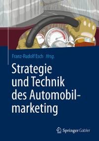 Cover Strategie und Technik des Automobilmarketing