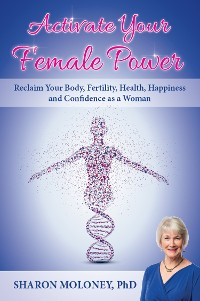 Cover Activate Your Female Power