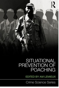 Cover Situational Prevention of Poaching