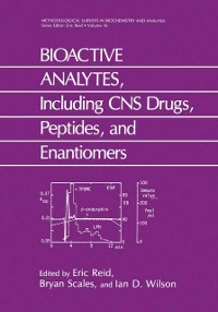 Cover BIOACTIVE ANALYTES, Including CNS Drugs, Peptides, and Enantiomers