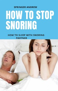 Cover How to stop snoring