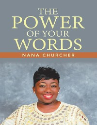 Cover The Power of Your Words