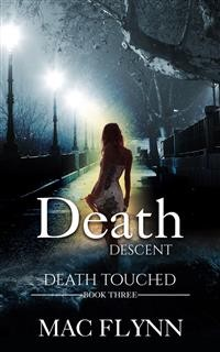 Cover Death Descent: Death Touched, Book 3 (Urban Fantasy Romance)