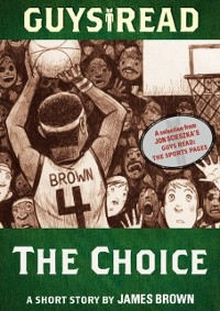 Cover Guys Read: The Choice
