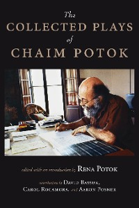 Cover The Collected Plays of Chaim Potok