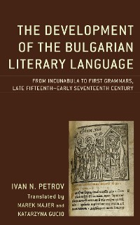 Cover The Development of the Bulgarian Literary Language