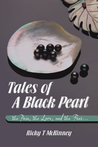 Cover Tales of a Black Pearl the Pain, the Love, and the Fear...