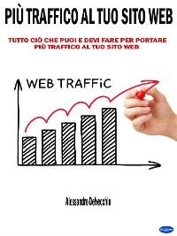 Cover Più Traffico al Tuo Sito Web