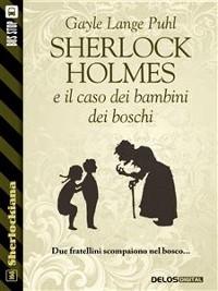 Cover Sherlock Holmes e il caso dei bambini dei boschi