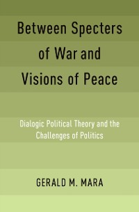 Cover Between Specters of War and Visions of Peace