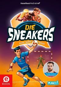 Cover Die Sneakers 4: Einer spielt falsch