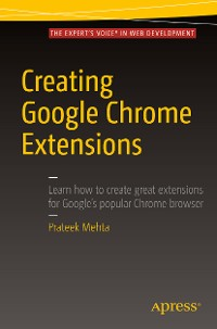 Cover Creating Google Chrome Extensions