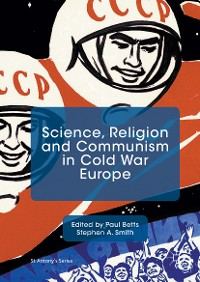 Cover Science, Religion and Communism in Cold War Europe