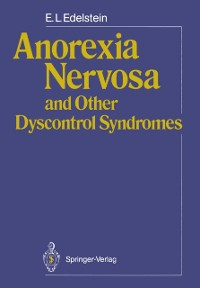 Cover Anorexia Nervosa and Other Dyscontrol Syndromes