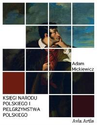 Cover Księgi narodu polskiego i pielgrzymstwa polskiego