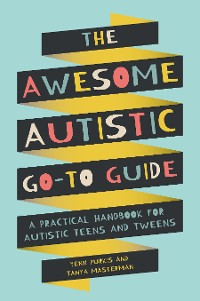 Cover The Awesome Autistic Go-To Guide