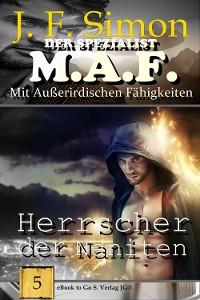 Cover Herrscher der Naniten (Der Spezialist M.A.F. 5)