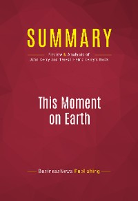 Cover Summary: This Moment on Earth