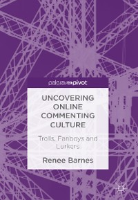 Cover Uncovering Online Commenting Culture