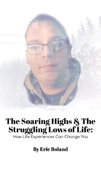 Cover The Soaring Highs & The Struggling Lows of Life