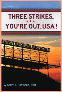 Cover Three Strikes, You're Out, USA!