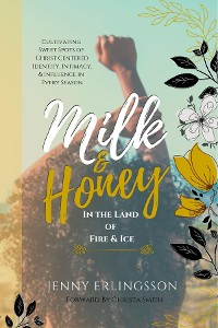 Cover Milk & Honey in the Land of Fire & Ice