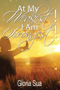 Cover At My Weakest! I Am Strongest!