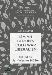 Cover Isaiah Berlin's Cold War Liberalism