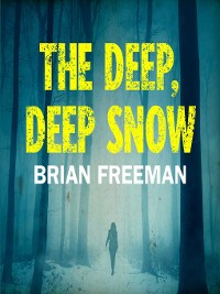 Cover The Deep, Deep Snow