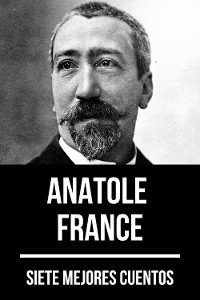 Cover 7 mejores cuentos de Anatole France