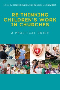 Cover Re-thinking Children's Work in Churches