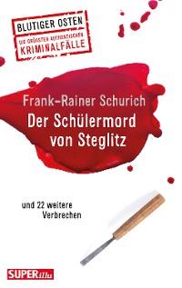 Cover Der Schülermord von Steglitz