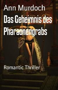 Cover Das Geheimnis des Pharaonengrabs