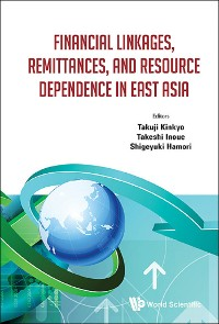 Cover Financial Linkages, Remittances, And Resource Dependence In East Asia