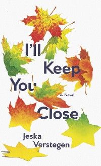 Cover I'll Keep You Close