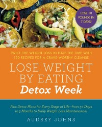 Cover Lose Weight by Eating: Detox Week