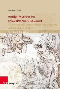 Cover Antike Mythen im schwäbischen Gewand