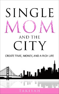 Cover Single Mom And The City