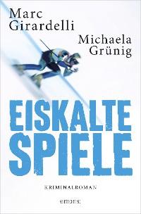 Cover Eiskalte Spiele (AT)